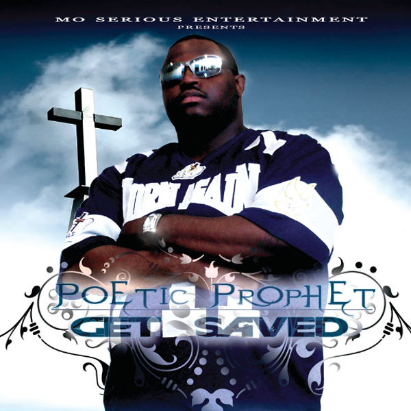 Poetic Prophet - Get Saved volume 2
